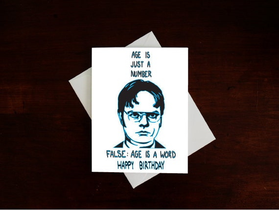 Dwight Schrute Age Is Just A Number Funny Nerdy The Office