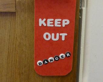 Keep out sign danger keep out sign door hanger