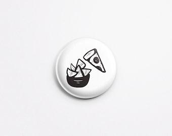 "Pizza & Nachos Pinback Button - 1"" Pinback Button - Cute Button - Button for Jacket - Badge for Jacket - Pizza and Nachos Badge/PB-112"