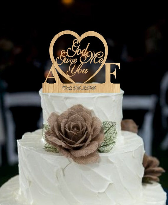 Wedding Cake Toppers Ideas Pictures : Rustic Wedding Cake Topper God Gave Me You CakeTopper unique