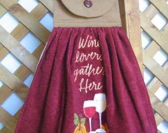 "Wine Theme Kitchen Tea Towel, Embroidered Towel, ""Wine lovers gather here"", Saying Towel, Fall Wine Pumpkins, Hanging Dish Towel, Kitchen"