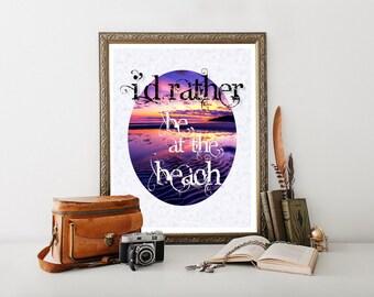 Beach Decor, Beach Printable, Beach, Beach Art, Beach Sign, Beach Digital Download Beach Quote Beach Sign Decor Beach Print Beach House 0179