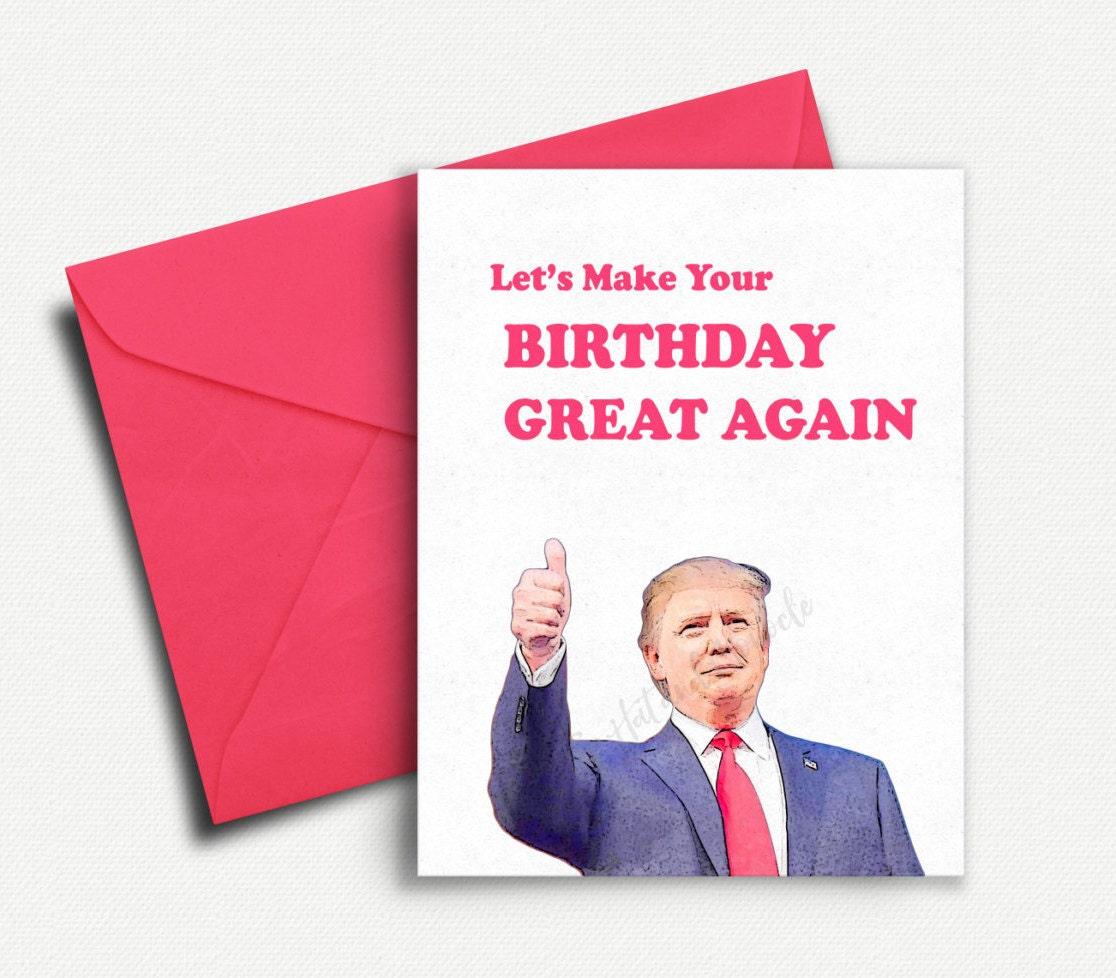 Amazon Com Funny Birthday Card Donald Trump Birthday: Donald Trump Funny Birthday Card Birthday Gift By