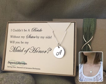 Sister Maid of Honor Gift - Will you be my l maid of honor - I couldn't be a bride without my sister by my side Sterling Silver necklace MOH
