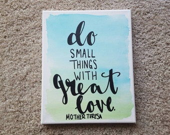 Do small things with great love Mother Teresa Canvas Quote Painting Art Watercolor Home Decor Canvas Wall Hanging Dorm Decor Blue Green