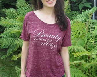 Beauty Comes in All Sizes Shirt