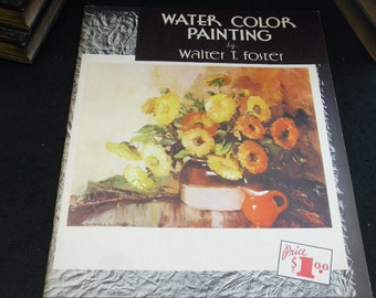 Water Color Painting - Vintage Book - by Walter Foster