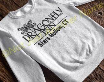 Dragonfly Inn Sweatshirt - Gilmore Girls Sweatshirt - Stars Hollow - Lorelai - Rory - Sookie - Dragonfly Inn -Gilmore Girls
