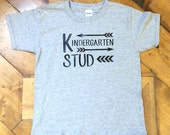 Kindergarten Stud t-shirt - Little Boy t-Shirt - Back to school t-shirt