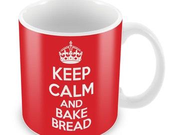 Keep Calm And Bake Bread Mug- Celebrations Gift Present birthday Christmas office secret santa coffee tea