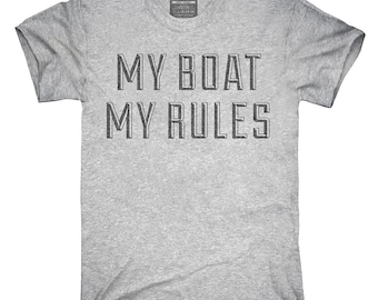 My Boat My Rules Funny Boating T-Shirt, Hoodie, Tank Top, Gifts