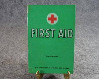 First Aid By The American National Red Cross C. 1967.