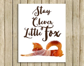 Nursery art print fox wall art woodland printable quote Stay Clever Little Fox watercolor nursery poster downloadable nursery decor print