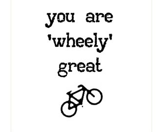 Cycling Card - You are 'wheely' great