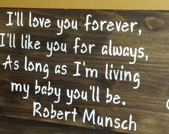LOVE YOU FOREVER/Children's Room Sign/Nursery Decor/Baby Shower Gift