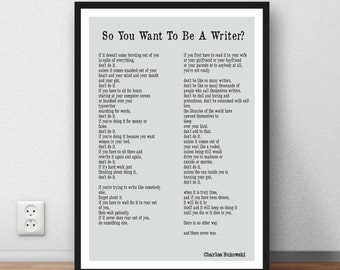 "Charles Bukowski quote - ""So you want to be a writer?"" motivation poetry quote poem"