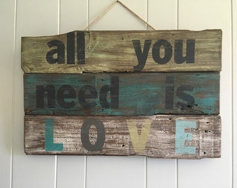 """Rustic Distressed Pallet Wood """"All you need is love"""" Sign"""