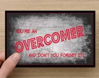 You're An Overcomer~positive greeting card, direct sellers team, accomplishment, self-esteem quote, positive message, congratulations