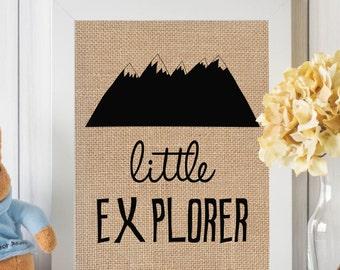 Little Explorer, Explorer Nursery, Wall Art, Print, Burlap Print, Woodland Nursery Print, Little Explorer Print, Mountain Nursery Decor