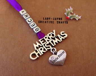 Big sister, Middle sister, Little sister, Little brother, Big brother personalised christmas tree decoration. Available in 5 colours.