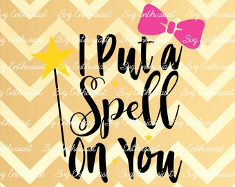 I put a Spell on you SVG, Halloween SVG , Spell Svg, Bow Svg, Little Witch svg, Wand SVG, Vinyl, Eps, Dxf, Cut Files, Clip Art, Vector,
