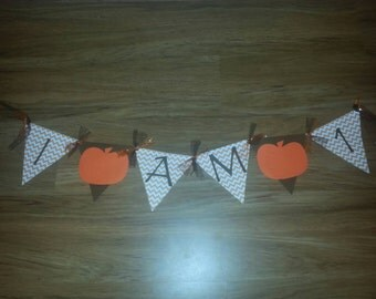 I am 1 (or any age) Pumpkin Banner