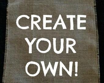 Create Your Own Garden Flag!