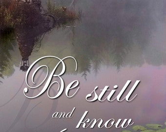 Be still and Know; . . . / Yard Banner (G5215-1)