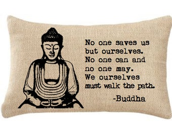 BUDDHA INSPIRATIONAL QUOTE, Burlap Pillow,Insert Included