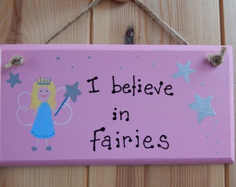 Fairy sign, Believe in Fairies, Gifts for girls, Gifts for kids,  Princess, Fairy, Little Princess,