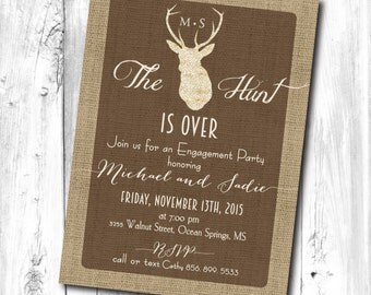 Hunt is Over Invitation printable/Engagement Party, couples shower, antlers invitation, rustic shower/Digital File/wording can be changed