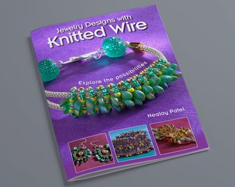 BOOK – Jewelry Designs with Knitted Wire by Nealay Patel
