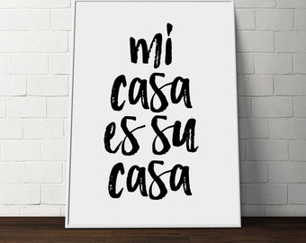 Mi casa es su casa print spanish quote print home decor - Mi casa su casa ...