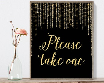 Please Take One Sign DIY / Gold Wedding Sign / Great Gatsby, Bokeh String Light / Black and Gold Calligraphy ▷ Instant Download JPEG