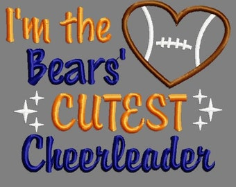 Buy 3 get 1 free!  I'm the Bears' cutest cheerleader embroidery design, football applique embroidery design