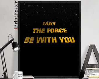 Star Wars poster, Star wars art print, May the force be with you, Movie poster, Wall Art, Home decor, Gift for him, art print, iPrintPoster
