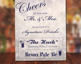 Signature Drink Bar Sign for your Wedding or Party. Custom printed sign, mounting available.