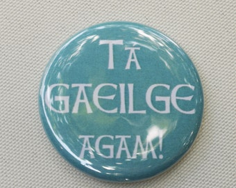 Tá Gaeilge Agam! - I speak Irish! - Irish Language button