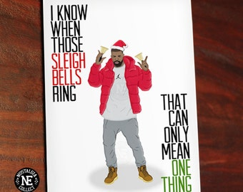 Funny Christmas Card - I Know When Those Sleigh Bells Ring - Christmas Holiday Greetings Card - Hotline Bling - 4.5 X 6.25 Inch Card