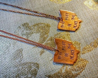 """Copper Ohio """"This Must Be The Place"""" Talking Heads necklace"""