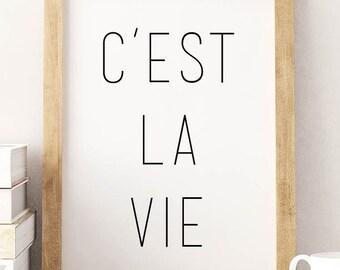 """PRINTABLE Art """"C'est La Vie"""" Typography Art/Design Print, Typography Poster"""