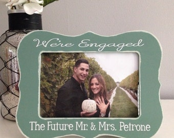Gift for Engagement Engagement Picture Frame Engagement Gift Engagement Present Personalized Engagement Picture Frame Were Engaged 4x6