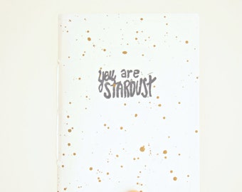 YOU ARE STARDUST Notebook * Stars Journal * Travel Notebook * Small Pocket Journal * White Notebook * Cosmic Dust * Minimalist * Gift