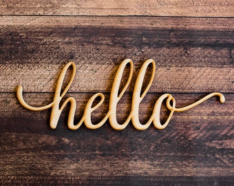 Hello Script Wood Sign -Wood Sign Art, Wooden Hello, Hello Sign, Laser Cut Wood Sign, Wood Wedding Decor, Cursive Hello, Greeting Sign