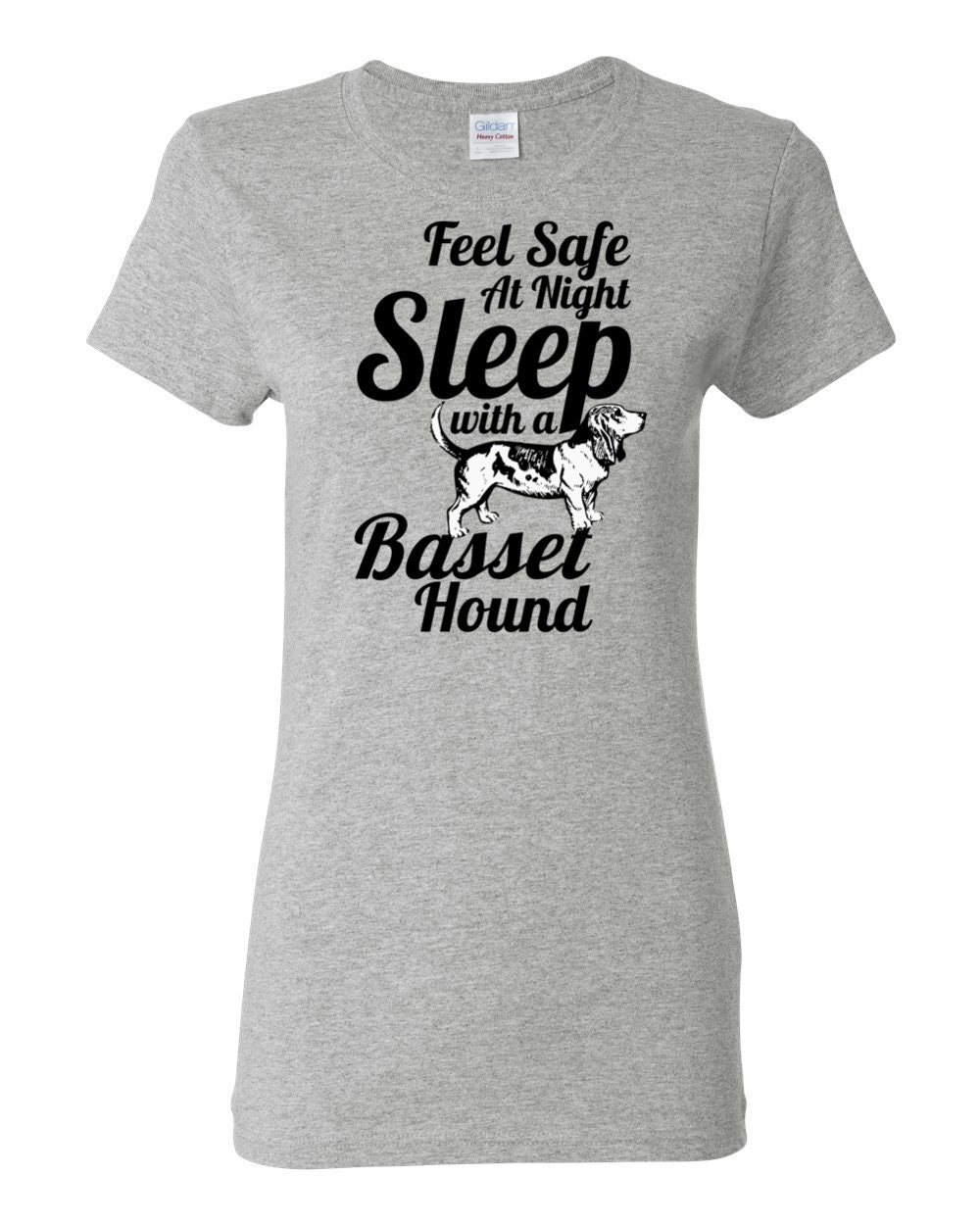 Basset Hound T-shirt - Feel Safe at Night Sleep With a Basset Hound - My Dog Basset Hound Womens T-shirt