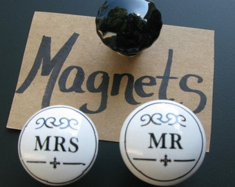 Magnets/3 Unique Ceramic Magnet Knobs/Mr. & Mrs. Magnets/Black Ceramic Magnets/Strong Hold/Great Gift
