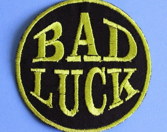 Bad Luck Iron On Patch