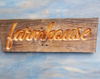 Carved Rustic FARMHOUSE Sign, Reclaimed FARMHOUSE SIGN