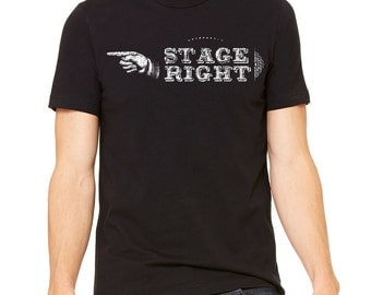 Stage Right Actor Shirt, Director Shirt, Funny Theatre Tshirt, Drama, Stage Right Theater Geek T-Shirt, Birthday, Holiday Gift