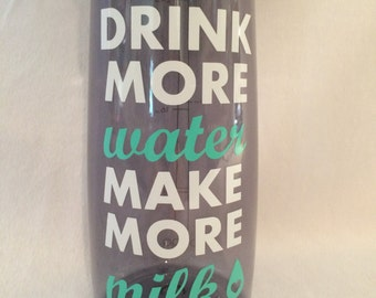 Custom Drink More Water Make More Milk inspirational water bottle for nursing mammas